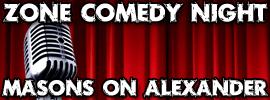 Zone Comedy Night at Masons