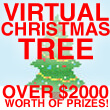 VIRTUAL CHRISTMAS TREE – $3000+ in Prizes!