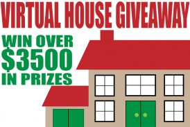 VIRTUAL HOUSE: OVER $3500 IN PRIZES