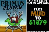 PRIMUS | Text To Win WEEK