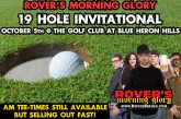 The Annual Rovers Morning Glory 19th Hole Invitational