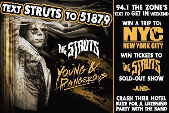 The Struts | Text to GET IN Weekend