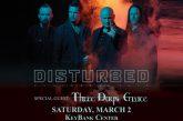 Disturbed | MARCH 2nd