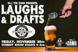 Laughs & Drafts | NOV 30th