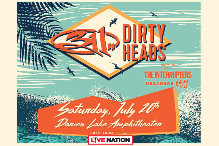 311 & Dirty Heads | July 20th