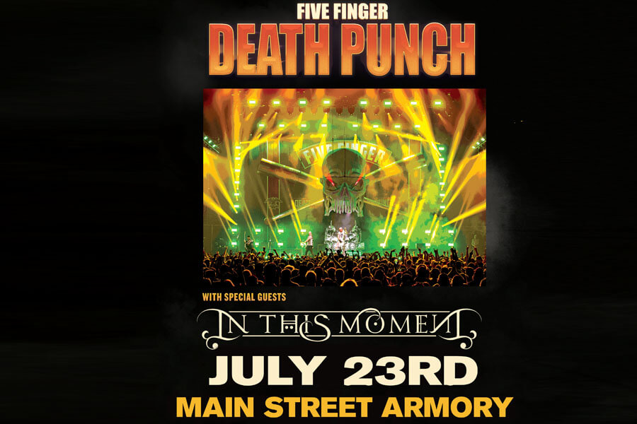 Five Finger Death Punch | July 23rd
