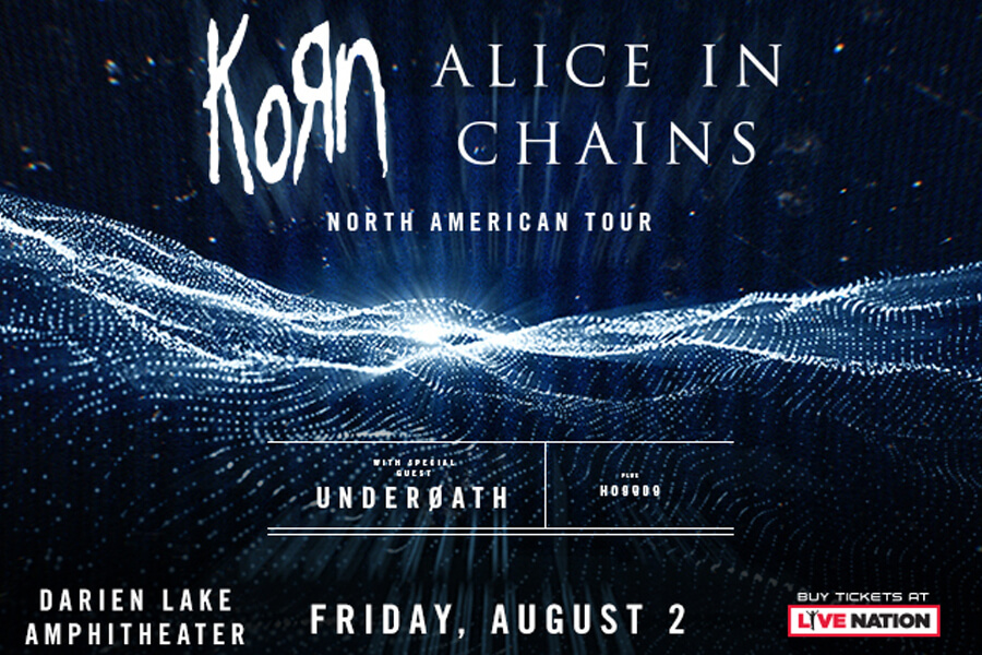 Korn | Alice In Chains | Underoath | Aug 2nd