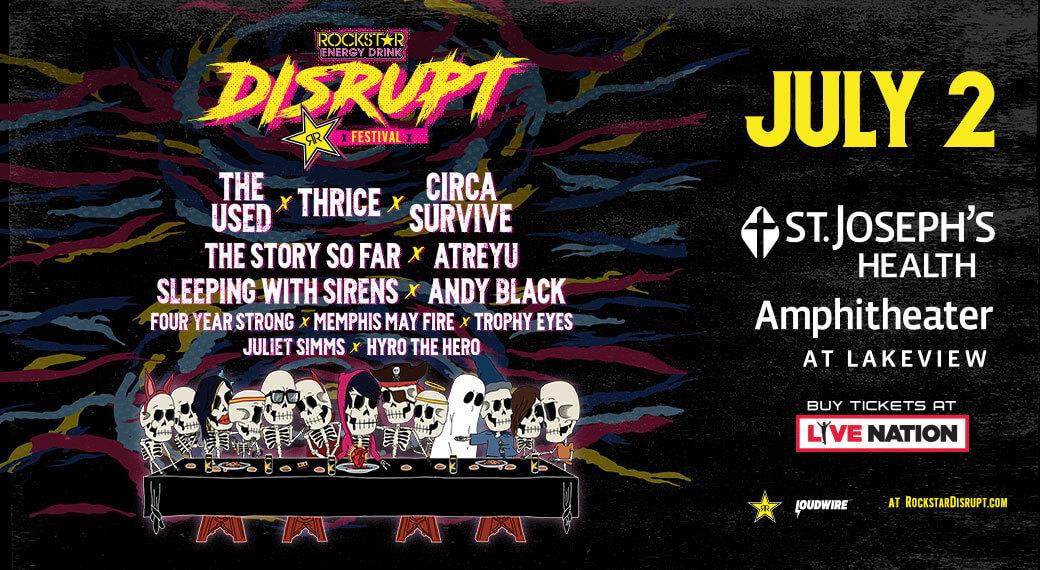 Rockstar Energy Drink Disrupt Festival   July 2nd