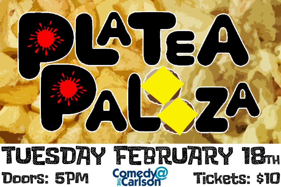 PLATEAPALOOZA | February 18th