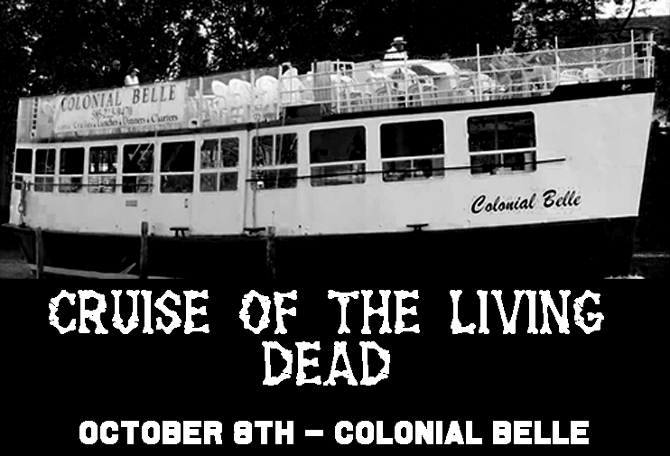 Cruise of the LIVING DEAD Oct. 8th!
