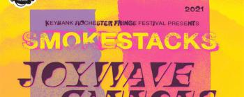 Keybank Rochester Fringe Festival Presents: SMOKESTACKS