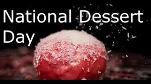 It's National Dessert Day!